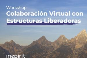 Colaboración Virtual con Estructuras Liberadoras